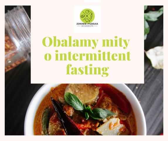 Obalamy mity o Intermittent Fasting